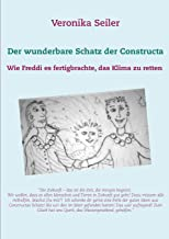 Der wunderbare Schatz der Constructa: Wie Freddi es fertigbrachte, das Klima zu retten