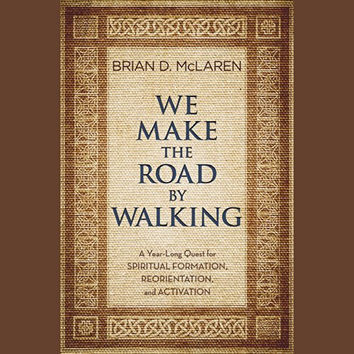 We Make the Road by Walking cover art