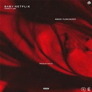 Baby Netflix (feat. JDK) [Explicit]