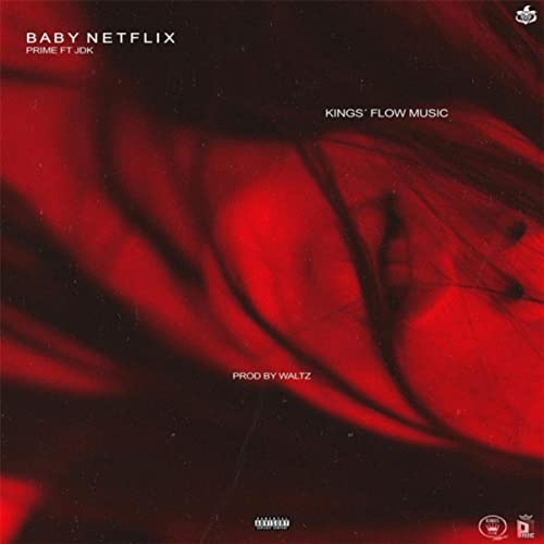 Baby Netflix (feat. JDK) [Explicit] de Prime en Amazon Music ...