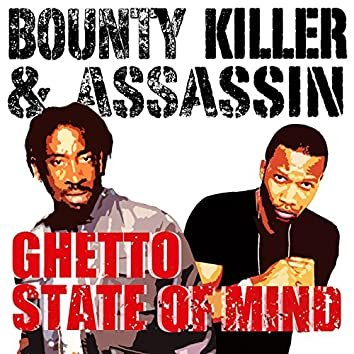 Ghetto State of Mind