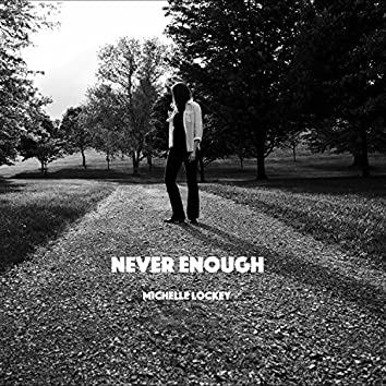 Never Enough (feat. Tawni)