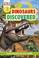 Dinosaurs Discovered (DK Readers Level 3)