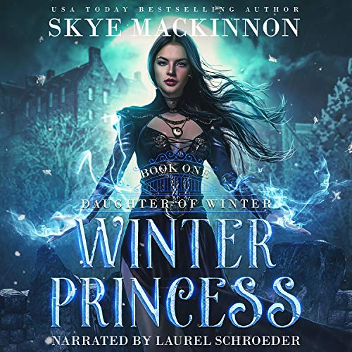 Winter Princess Audiobook By Skye MacKinnon cover art