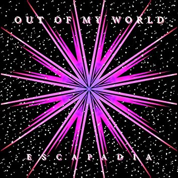 Out of My World