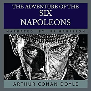 The Adventure of the Six Napoleons [Classic Tales Edition] audiobook cover art