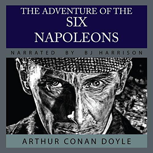 『The Adventure of the Six Napoleons [Classic Tales Edition]』のカバーアート