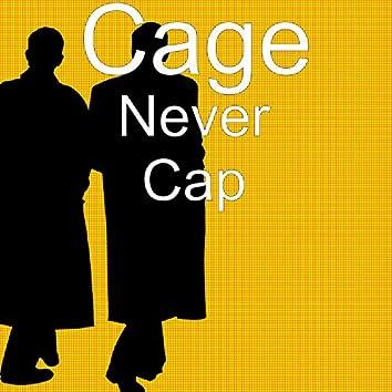 Never Cap