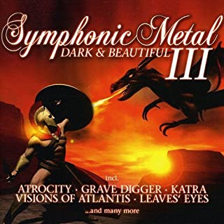 Symphonic Metal 3: Dark & Beautiful / Various
