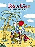 Ra & Cie, Tome 2 - 4 scarabées dans le vent