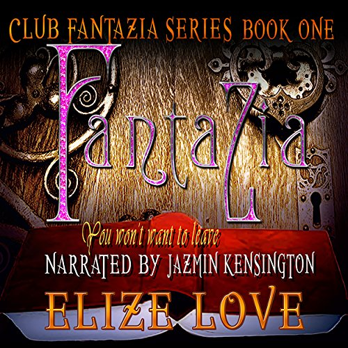 Fantazia: You Won't Want to Leave audiobook cover art