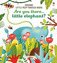 Are You There Little Elephant? (Little Peep-Through Books)