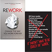 Rework Change The Way You Work Forever, It Doesn't Have to Be Crazy at Work 2 Books Collection Set