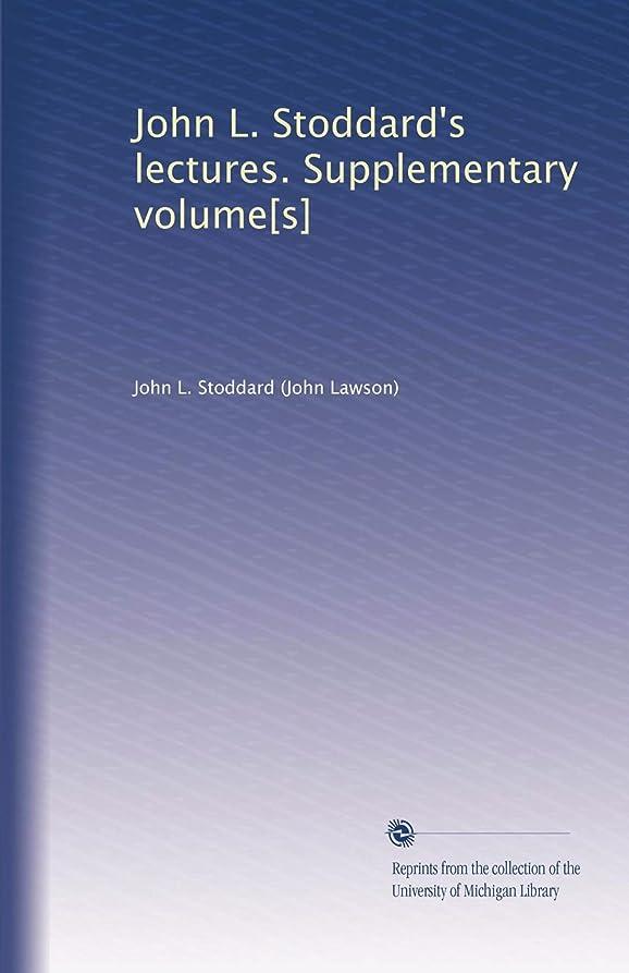 飛ぶクライマックスギャロップJohn L. Stoddard's lectures. Supplementary volume[s] (Vol.4)