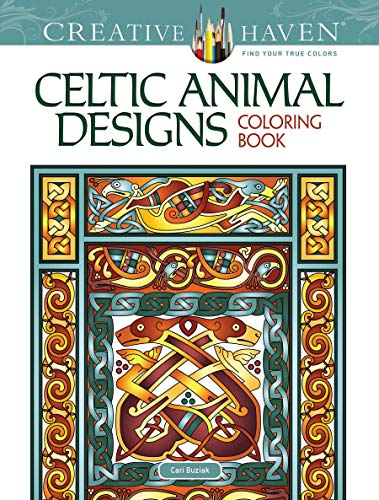 Creative Haven Celtic Animal Designs Coloring Book: Relax & Unwind with 31 Stress-Relieving Illustrations (Creative Haven Coloring Books)
