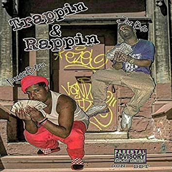 Trappin' & Rappin'
