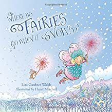Where Do Fairies Go When It Snows
