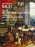 the six brandenburg concertos and the four orchestral suites in full score [lingua inglese]