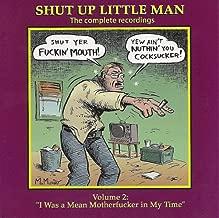 Shut Up Little Man: Complete Recordings Volume 2 --