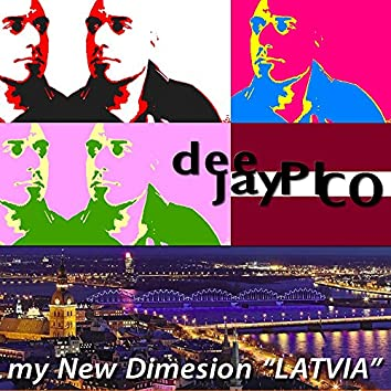 "My New Dimension ""LATVIA"""