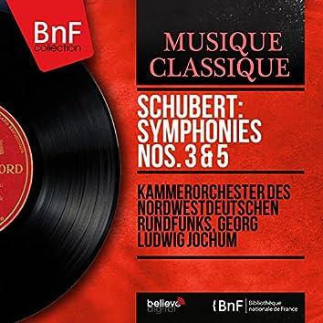 Schubert: Symphonies Nos. 3 & 5 (Mono Version)