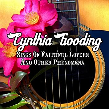 Cynthia Gooding Sings Of Faithful Lovers And Other Phenomena