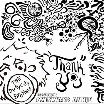 Thank You (feat. Awkward Annie)