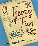 Game design books - A Theory of Fun for Game Design