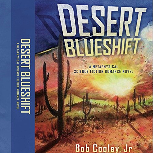 Desert Blueshift audiobook cover art
