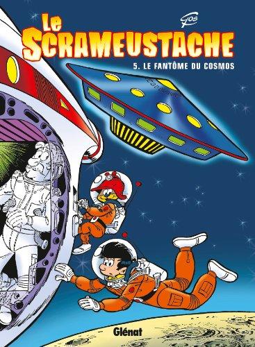 Le Scrameustache - Tome 05: Le fantôme du cosmos