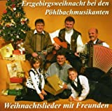 Erzgebirgsweihnacht bei den Pöhlbachmusikanten
