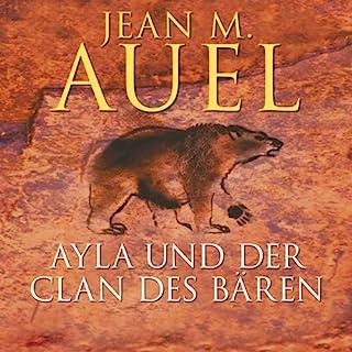 Ayla und der Clan des Bären     Ayla 1              Autor:                                                                                                                                 Jean M. Auel                               Sprecher:                                                                                                                                 Hildegard Meier                      Spieldauer: 23 Std. und 50 Min.     918 Bewertungen     Gesamt 4,4