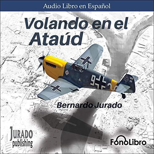 Page de couverture de Volando en el Ataud [Flying in a Coffin]