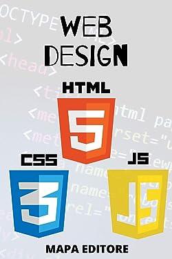 Web Design: Html, Css e Javascript (Italian Edition)
