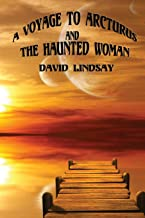 A Voyage to Arcturus and the Haunted Woman