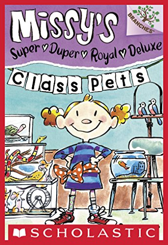 Missy's Super Duper Royal Deluxe #2: Class Pets (A Branches Book) (English Edition)
