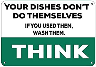 TTDECK Metal Signs for Outdoors Think Dishes Don't Do Themselves If You Used Them, Wash Them Aluminum Metal Sign 8 X12 Inch