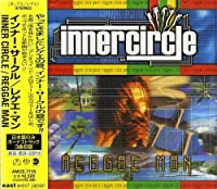 Reggae Man by Inner Circle (2007-12-15)