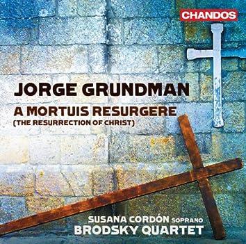 Grundman: A Mortuis Resurgere (The Resurrection of Christ)