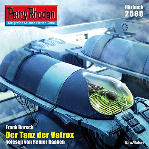 Der Tanz der Vatrox (Perry Rhodan 2585) Titelbild