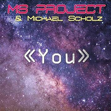 You (feat. Michael Scholz)