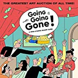 Going, Going, Gone!: A High-Stakes Board Game (Travel the World. Make 'private deals'. Visit art fairs. Outbid your Friends)