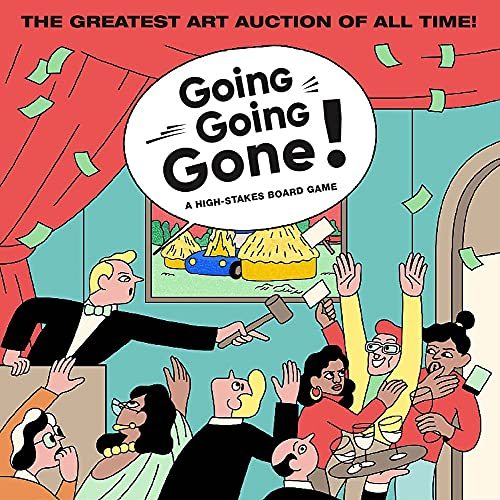 """Going, Going, Gone!: A High-Stakes Board Game (Travel the World. Make """"private deals"""". Visit art fairs. Outbid your Friends)"""