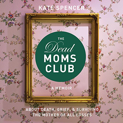 The Dead Moms Club audiobook cover art