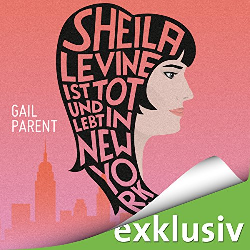 Sheila Levine ist tot und lebt in New York audiobook cover art