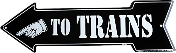 TO TRAINS Arrow Model Train Room Tin Wall Sign Or Plaque