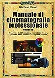 Manuale di cinematografia professionale: 3...