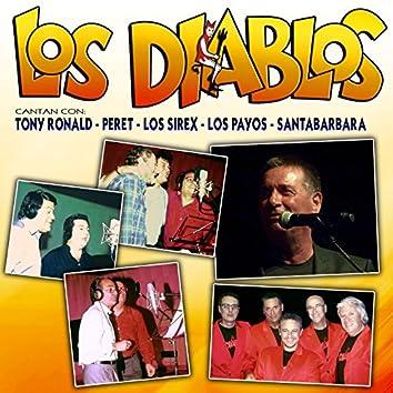 Los Diablos Cantan Con Tony Ronald, Peret, Los Sirex, Los Payos y Santabarbara