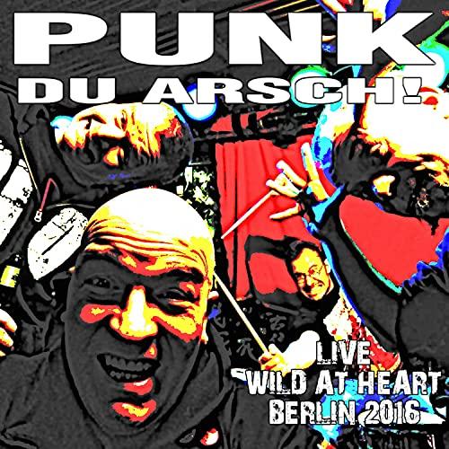 Punk du Arsch! (Live) [Explicit]