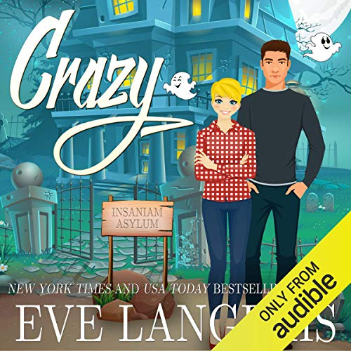 Crazy Audiobook By Eve Langlais cover art